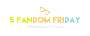 5fandomfriday1-990x400